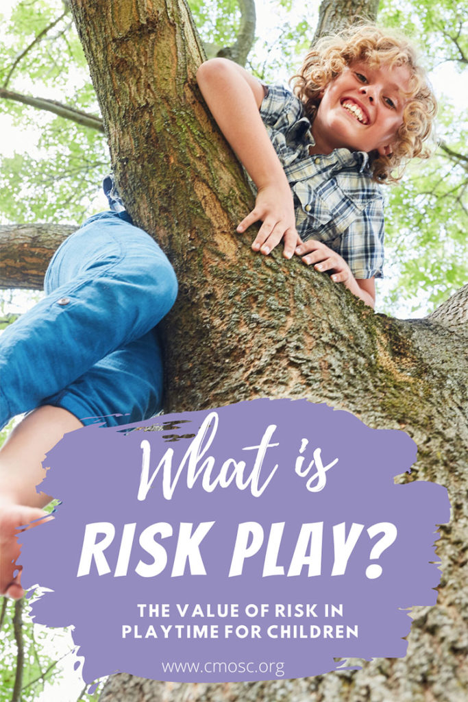 what is risk play? the value of risk in playtime for children