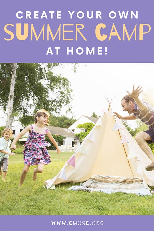 create your own summer camp at home for kids