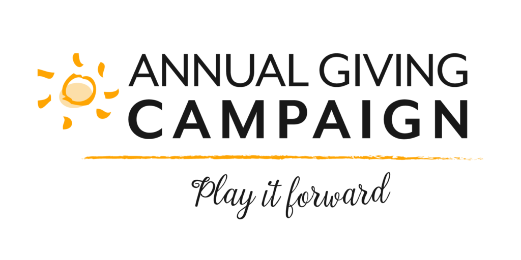 Annual Giving Campaign - Play it Forward