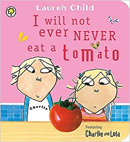 I Will Not Ever Never Eat a Tomato book cover