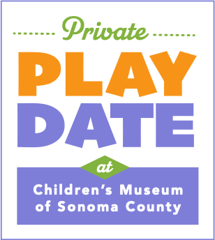 Private Play Date at the Children's Museum of Sonoma County